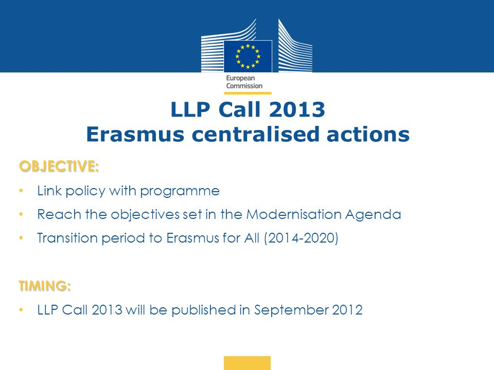 LLP Call 2013 Erasmus centralised actions