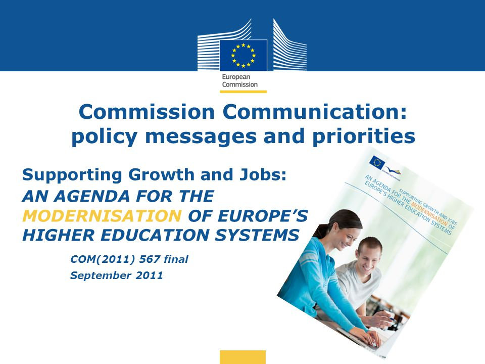 Commission Communication: policy messages and priorities