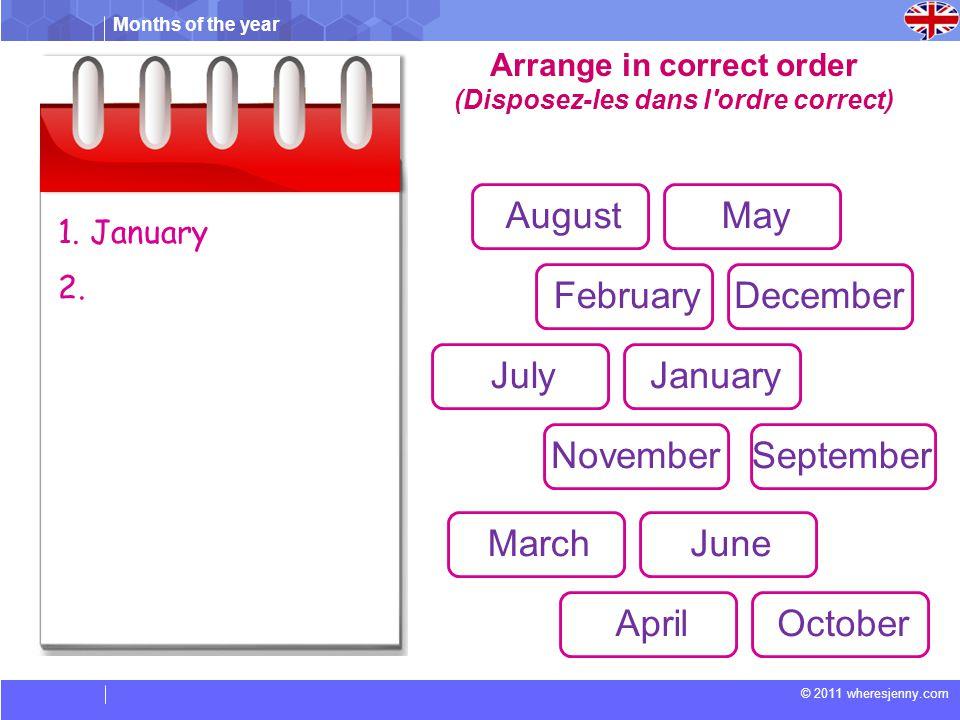 Arrange in correct order (Disposez-les dans l ordre correct)
