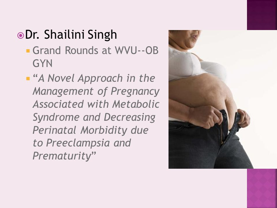 Dr. Shailini Singh Grand Rounds at WVU--OB GYN