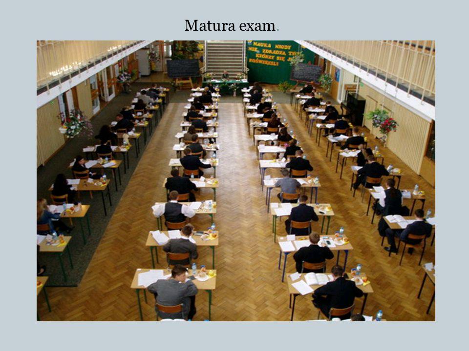 Matura exam.