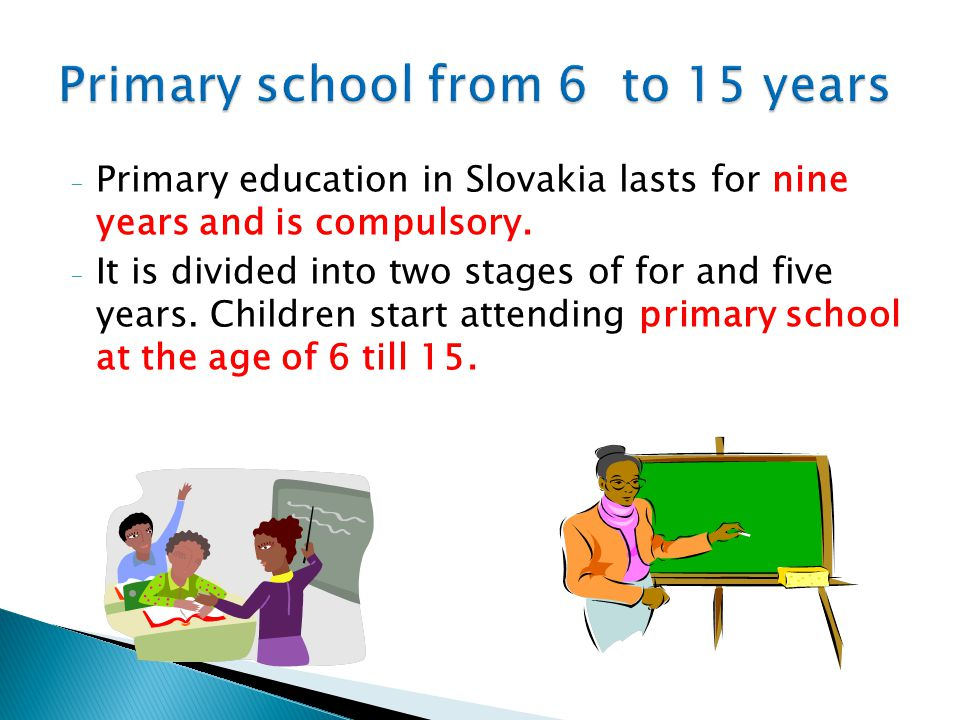 Primary school from 6 to 15 years