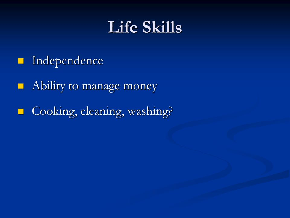 Life Skills Independence Ability to manage money