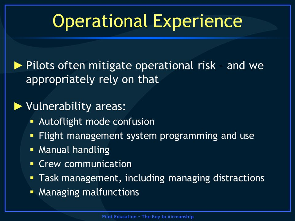 Operational Experience