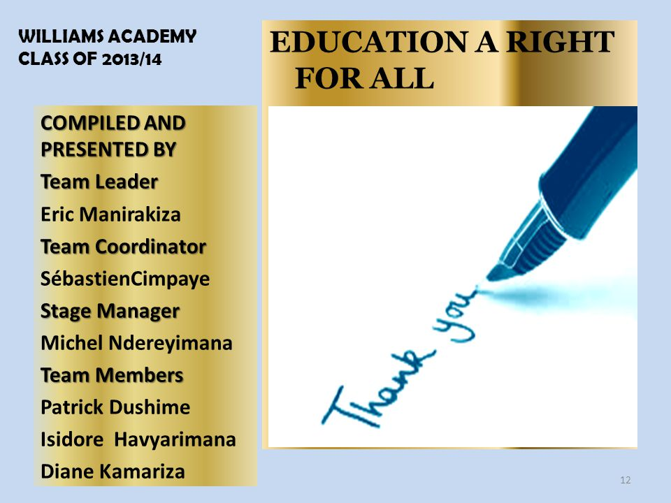 WILLIAMS ACADEMY CLASS OF 2013/14