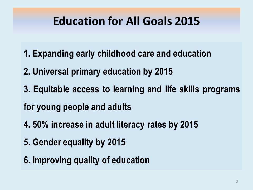 Education for All Goals 2015