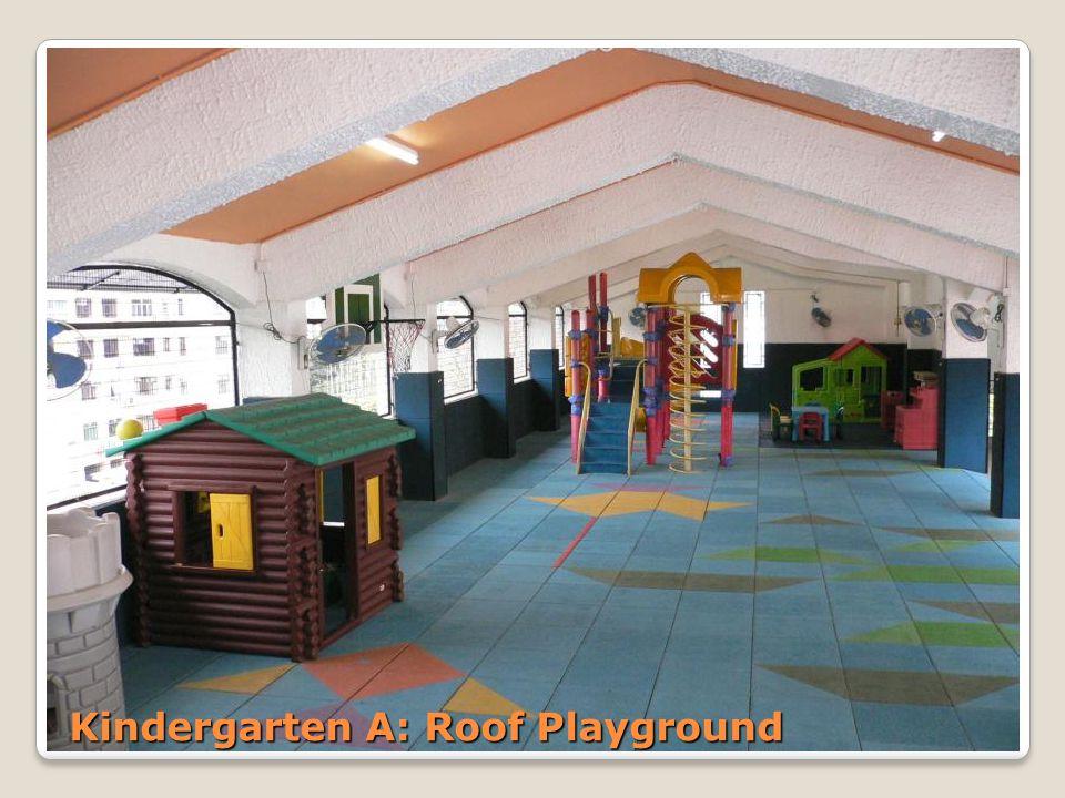 Kindergarten A: Roof Playground