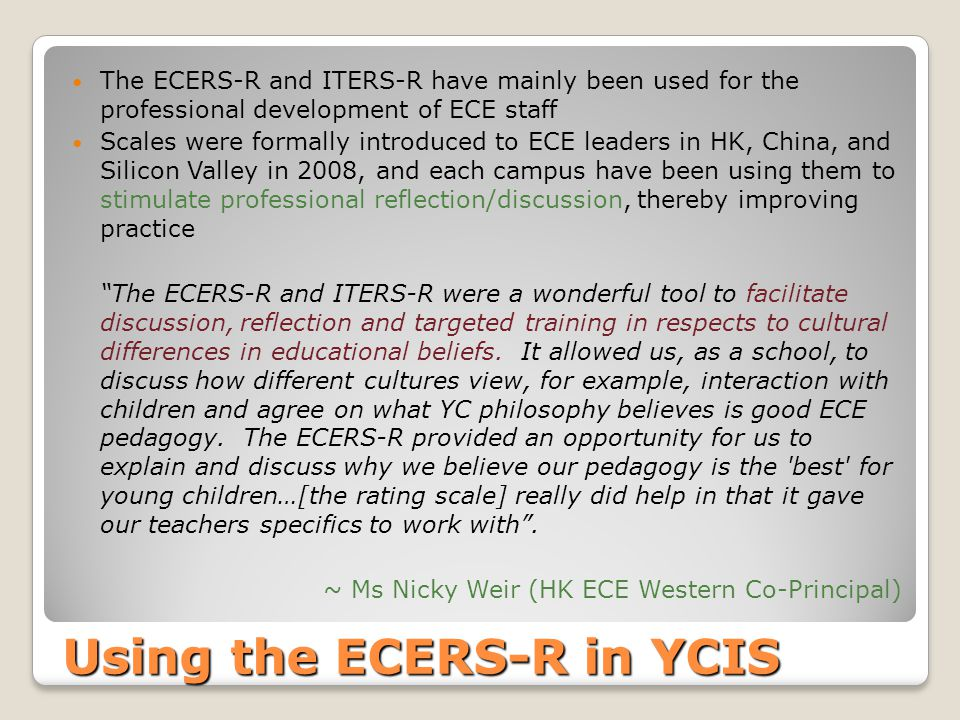 Using the ECERS-R in YCIS
