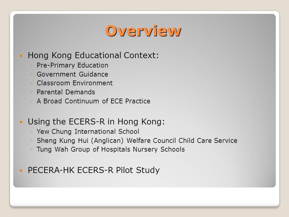 Overview Hong Kong Educational Context: