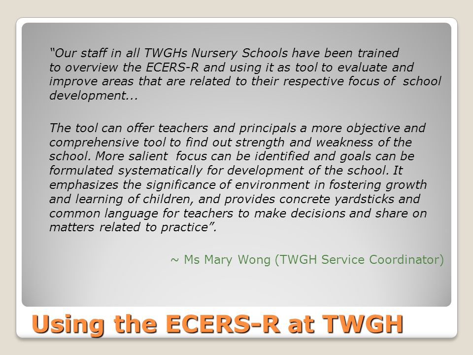 Using the ECERS-R at TWGH