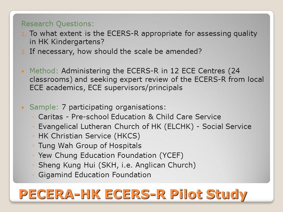 PECERA-HK ECERS-R Pilot Study