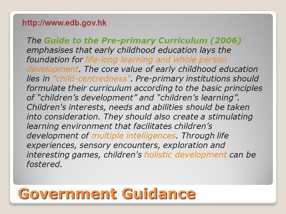 Government Guidance http://www.edb.gov.hk