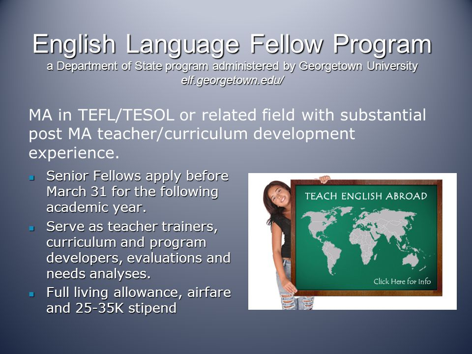 English Language Fellow Program a Department of State program administered by Georgetown University elf.georgetown.edu/