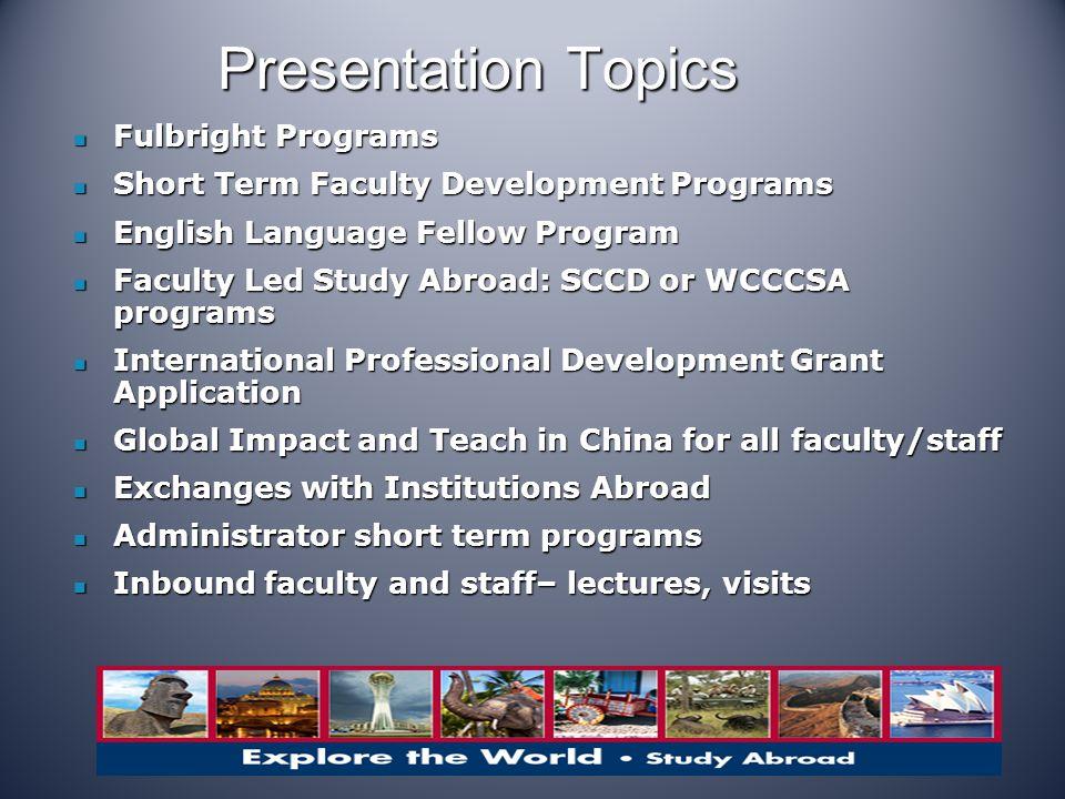 Presentation Topics Fulbright Programs