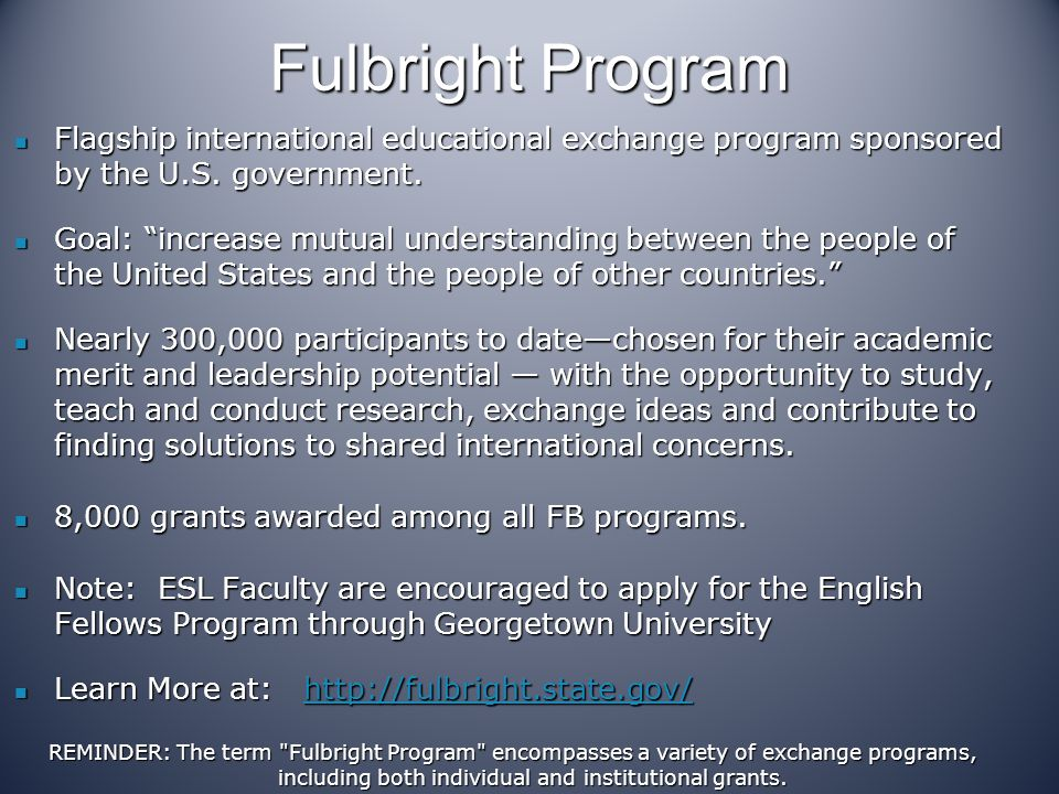 Fulbright Program Flagship international educational exchange program sponsored by the U.S. government.