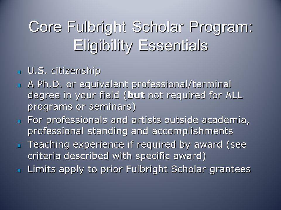 Core Fulbright Scholar Program: Eligibility Essentials