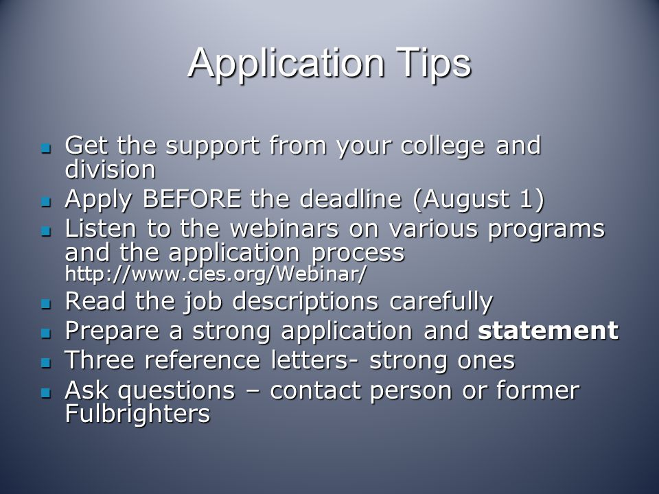 Application Tips Get the support from your college and division