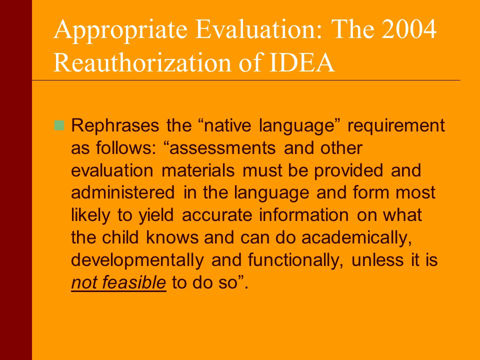 Appropriate Evaluation: The 2004 Reauthorization of IDEA