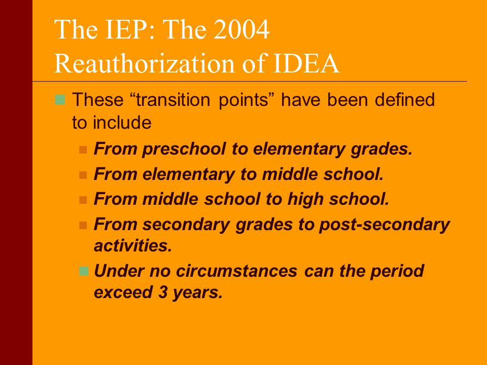 The IEP: The 2004 Reauthorization of IDEA
