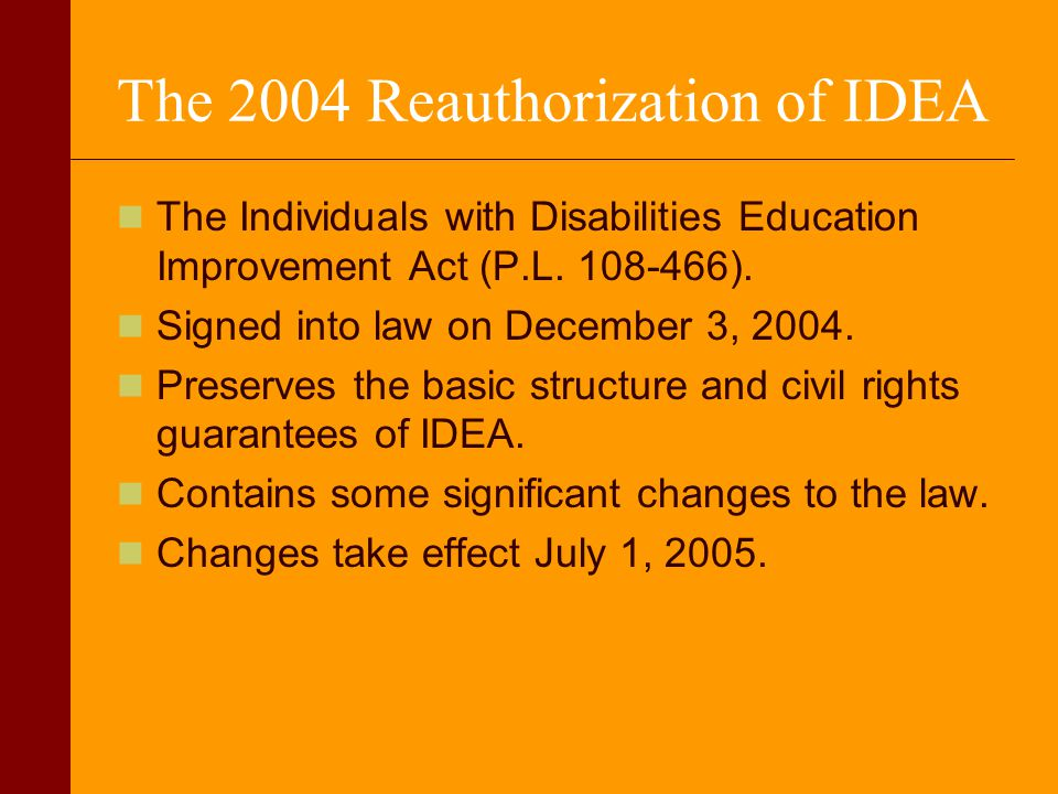 The 2004 Reauthorization of IDEA