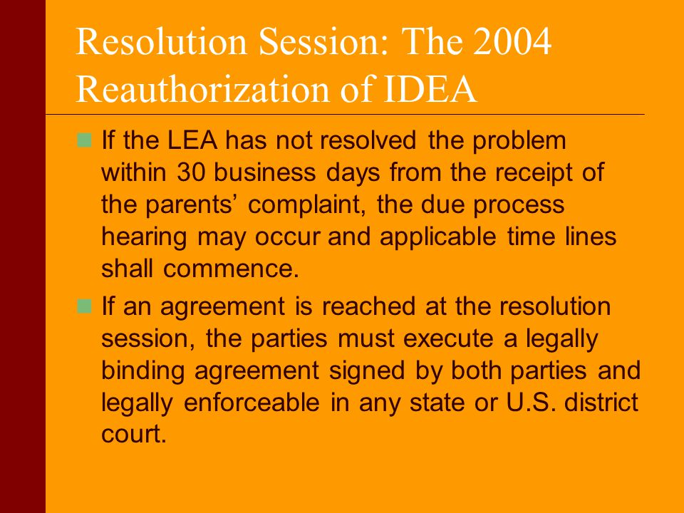 Resolution Session: The 2004 Reauthorization of IDEA