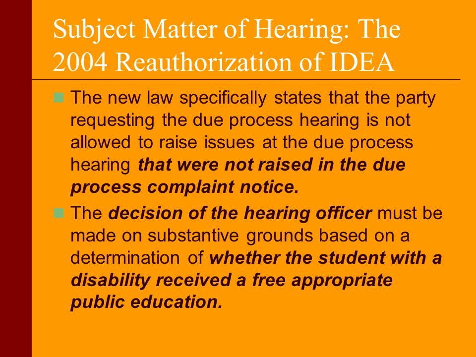 Subject Matter of Hearing: The 2004 Reauthorization of IDEA
