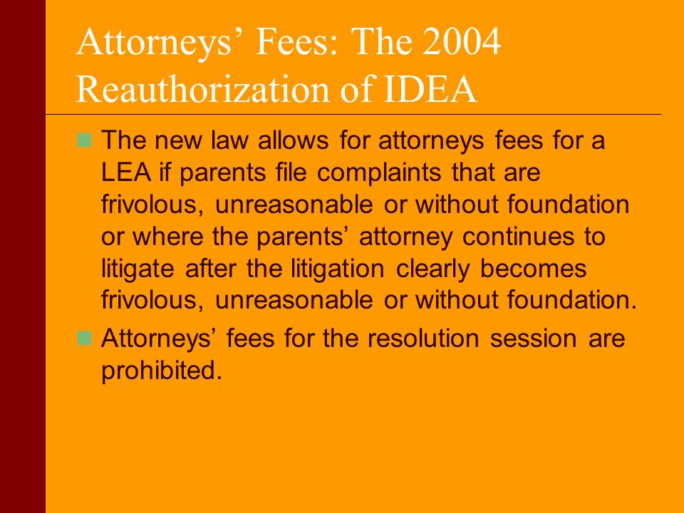 Attorneys' Fees: The 2004 Reauthorization of IDEA