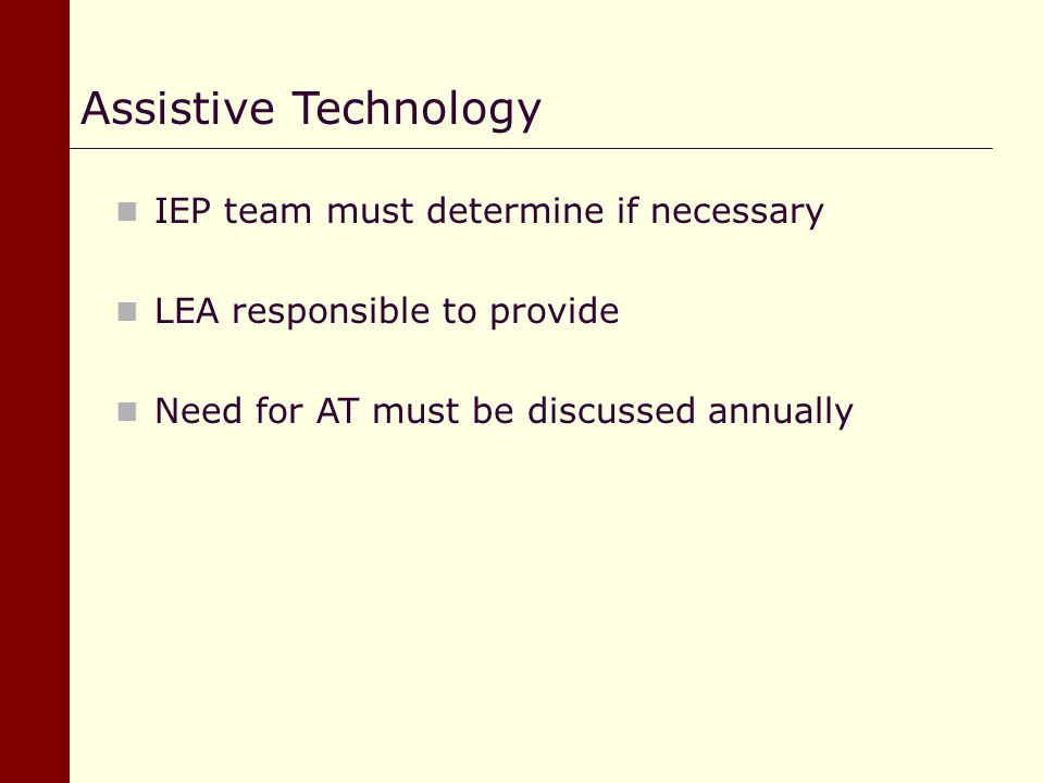 Assistive Technology IEP team must determine if necessary