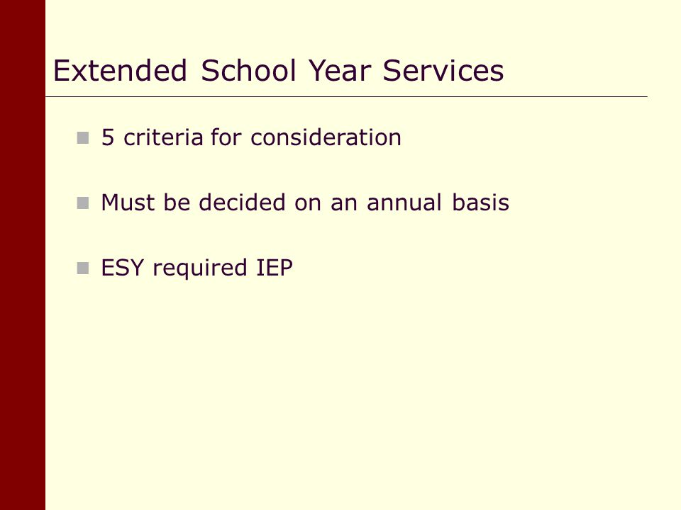 Extended School Year Services