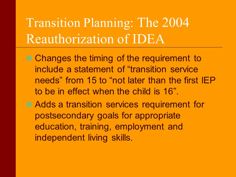 Transition Planning: The 2004 Reauthorization of IDEA