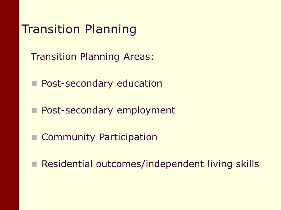 Transition Planning Transition Planning Areas: