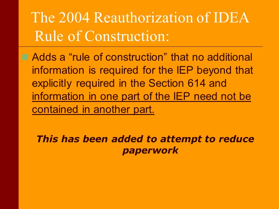 The 2004 Reauthorization of IDEA Rule of Construction: