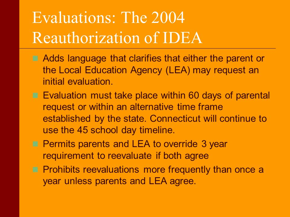 Evaluations: The 2004 Reauthorization of IDEA