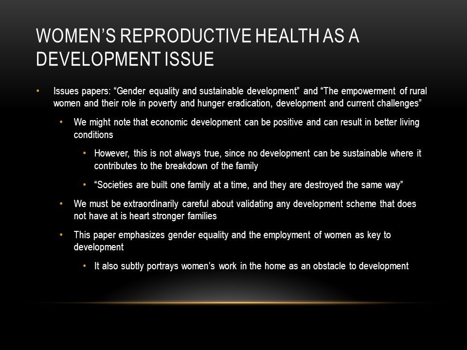 Women's reproductive health as a development issue