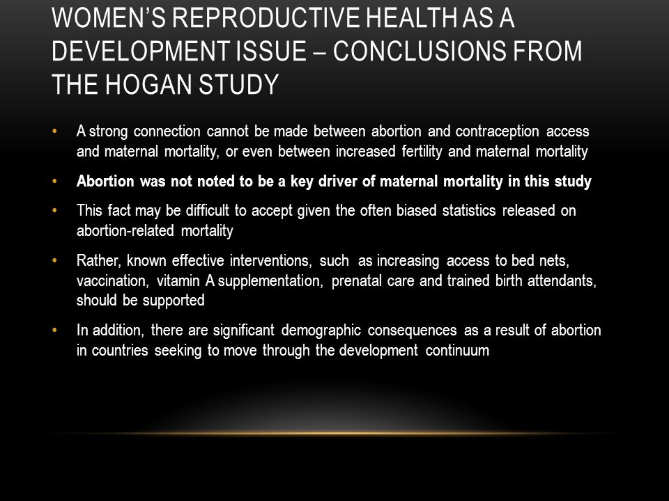 Women's reproductive health as a development issue – CONCLUSIONS FROM THE HOGAN STUDY