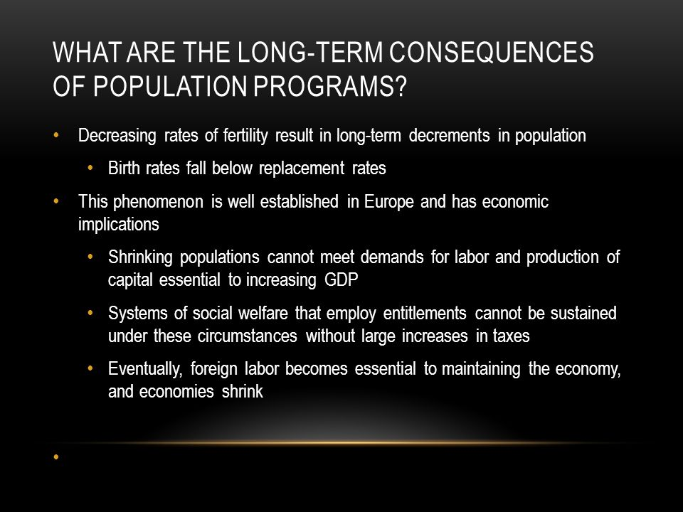 What are the long-term consequences of population programs