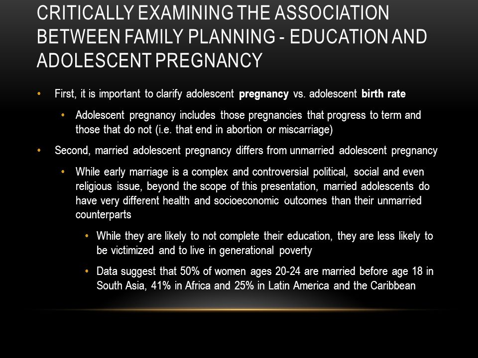 Critically examining the association between family planning - education and adolescent pregnancy