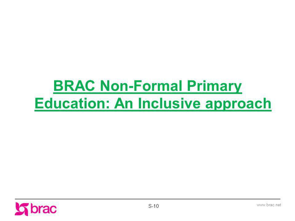 BRAC Non-Formal Primary Education: An Inclusive approach