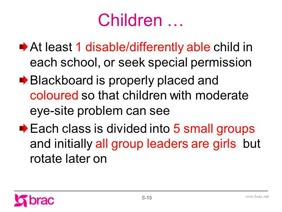 Children … At least 1 disable/differently able child in each school, or seek special permission.