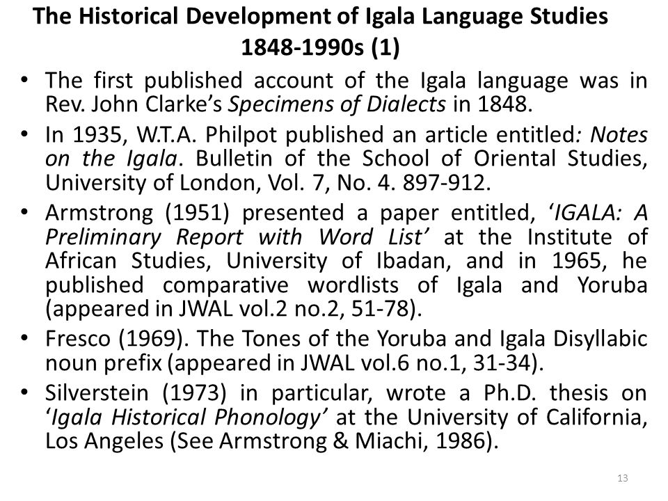 The Historical Development of Igala Language Studies 1848-1990s (1)