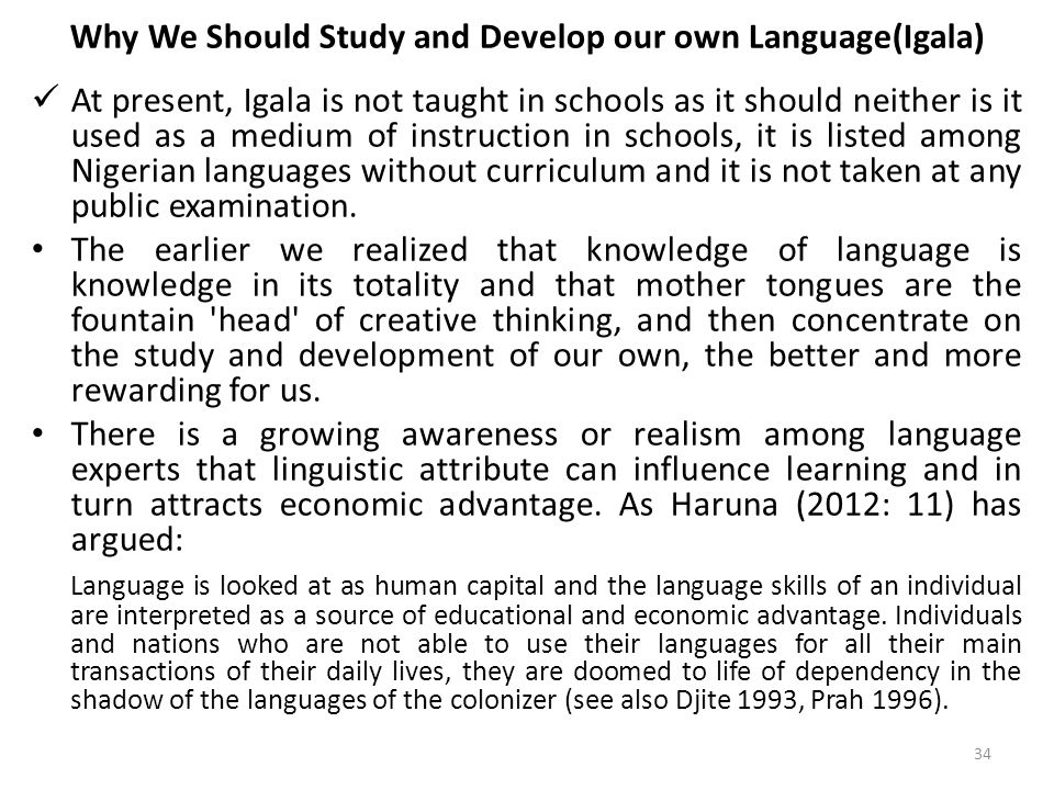 Why We Should Study and Develop our own Language(Igala)