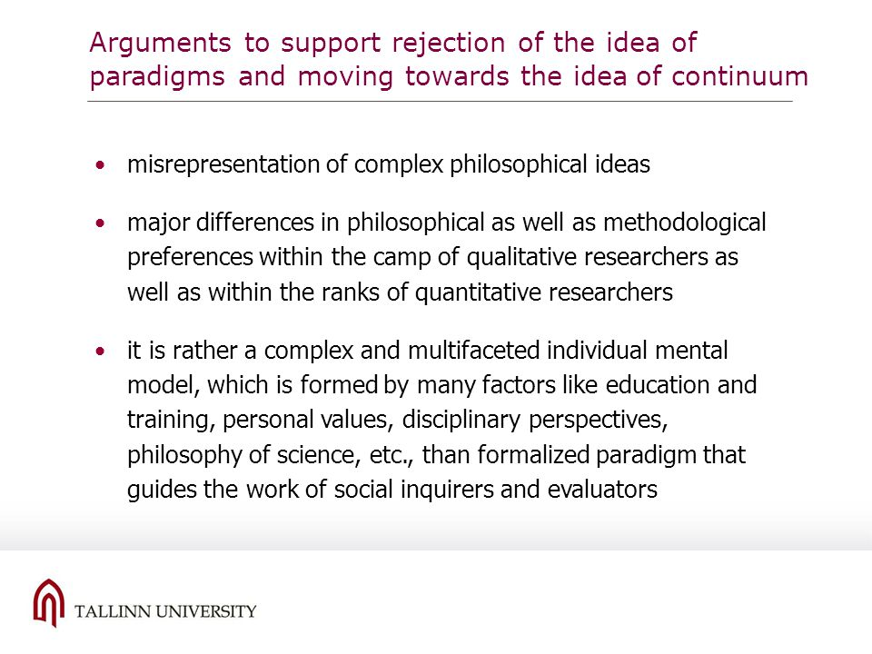 Arguments to support rejection of the idea of paradigms and moving towards the idea of continuum