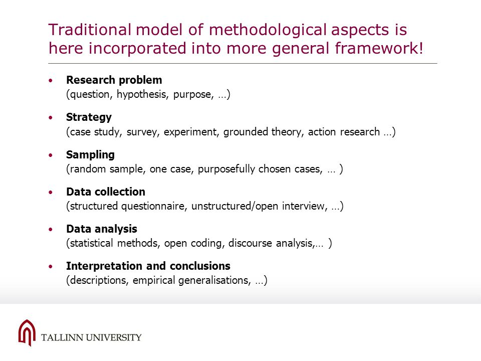 Traditional model of methodological aspects is here incorporated into more general framework!