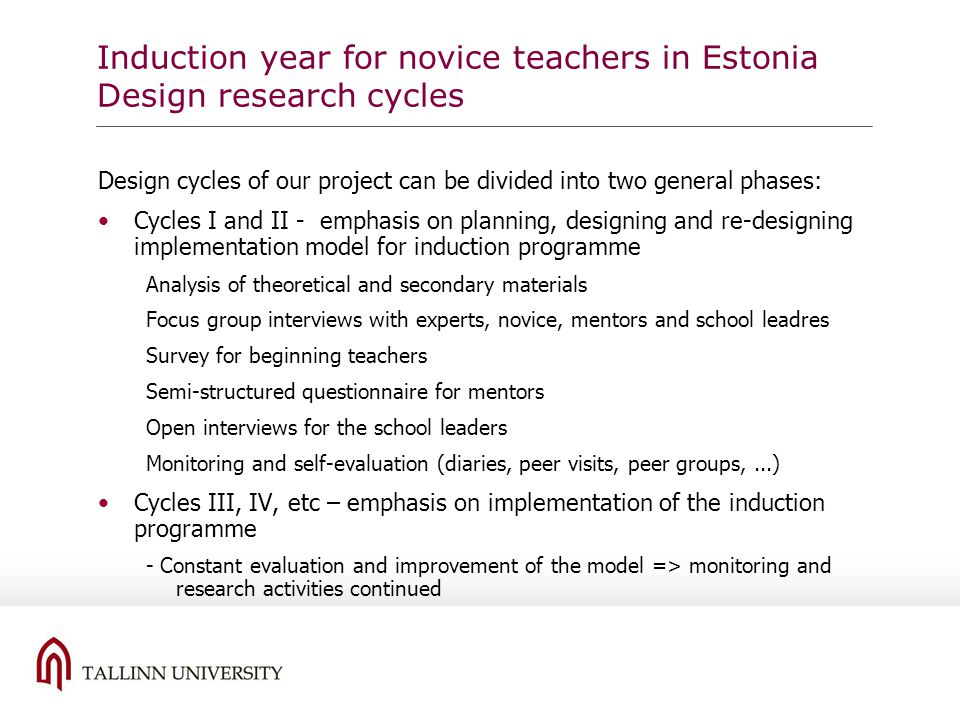 Induction year for novice teachers in Estonia Design research cycles