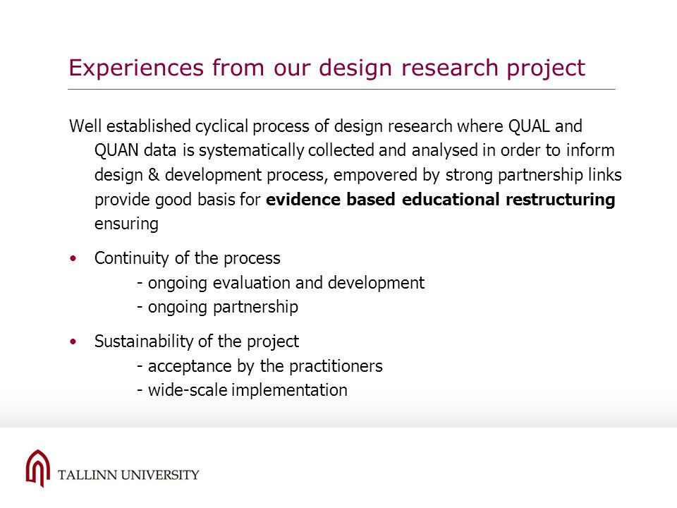 Experiences from our design research project