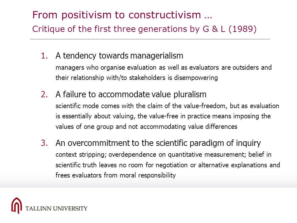 From positivism to constructivism … Critique of the first three generations by G & L (1989)