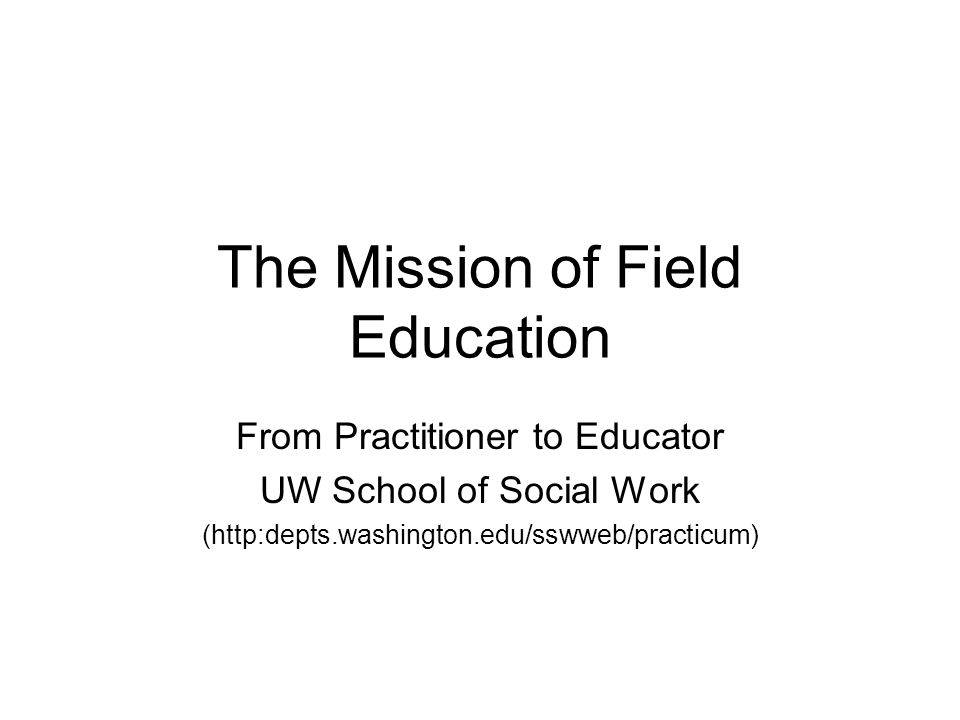 The Mission of Field Education
