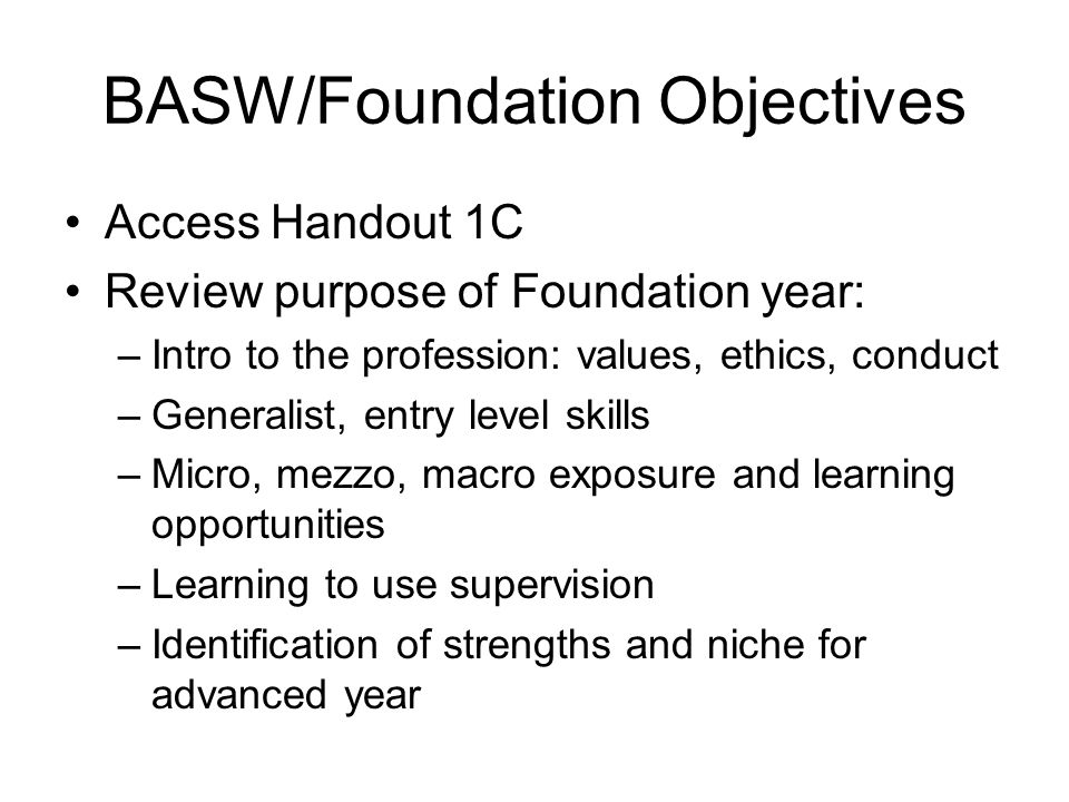 BASW/Foundation Objectives