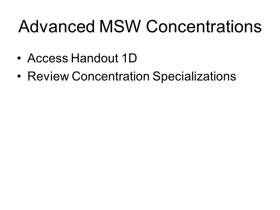 Advanced MSW Concentrations