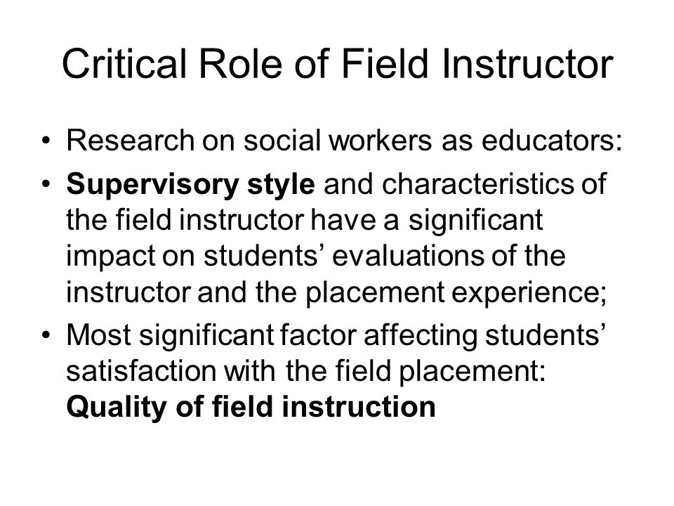 Critical Role of Field Instructor